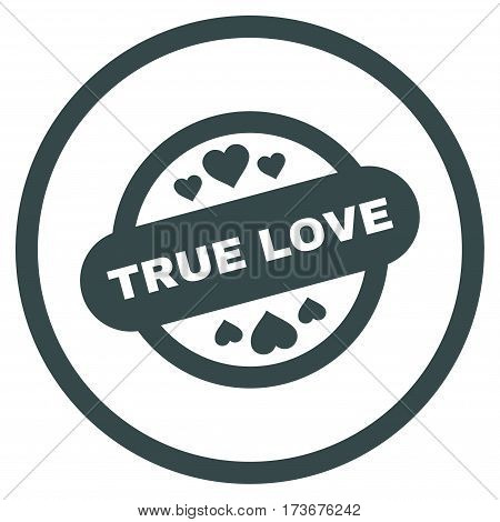 True Love Stamp Seal rounded icon. Vector illustration style is flat iconic bicolor symbol inside circle soft blue colors white background.