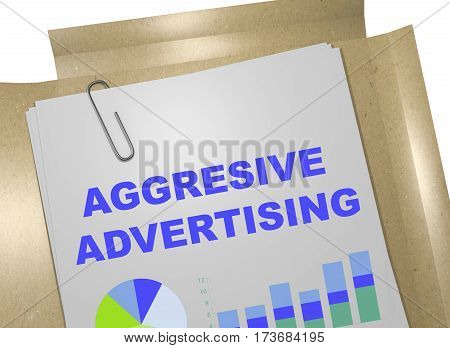 Aggressive Advertising - Business Concept