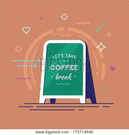 Lettering with text lets take a coffee break on a board in hipster style. Vector illustration