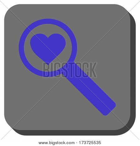 Find Love interface button. Vector pictogram style is a flat symbol on a rounded square button, violet and gray colors.