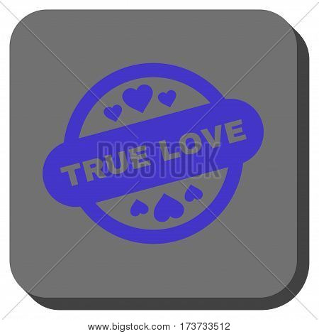 True Love Stamp Seal toolbar button. Vector pictogram style is a flat symbol in a rounded square button, violet and gray colors.