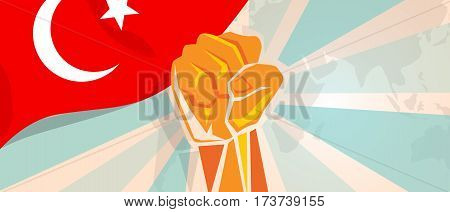 Turkey fight and protest independence struggle rebellion show symbolic strength with hand fist illustration and flag vector