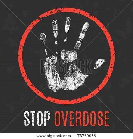 Vector Illustration. Social Problems. Stop Overdose.