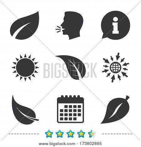 Leaf icon. Fresh natural product symbols. Tree leaves signs. Information, go to web and calendar icons. Sun and loud speak symbol. Vector