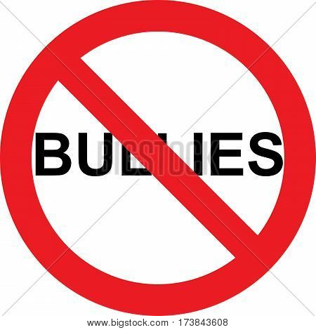 No bullies allowed sign on white background
