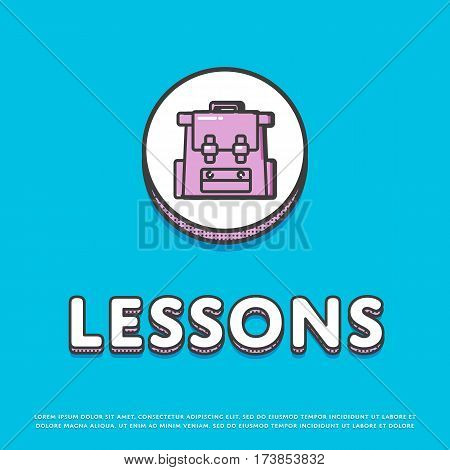 Lessons colour round icon isolated vector illustration. School bag, rucksack, backpack symbol. Learning and education, interactive study, online lessons logo or sign in line design.