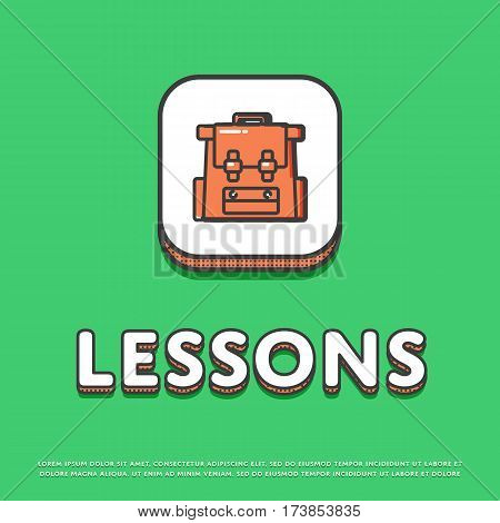Lessons colour square icon isolated vector illustration. School bag, rucksack, backpack symbol. Learning and education, interactive study, online lessons logo or sign in line design.
