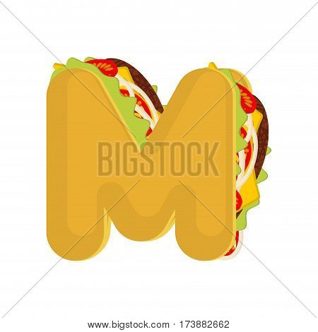 Letter M Tacos. Mexican Fast Food Font. Taco Alphabet Symbol. Mexico Meal Abc