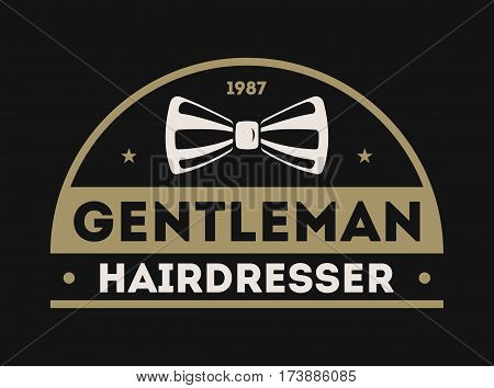 Barber shop vintage isolated label vector illustration. Hairdresser and gentleman symbols. Beard club logo. Best style for man concept. Mans shop retro brand. Shave me sign. Barber shop logo template