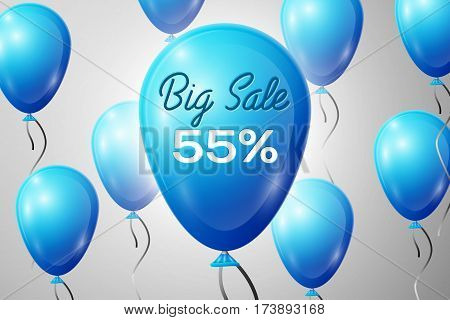 Blue Balloons with an inscription Big Sale fifty five percent Discounts. SALE concept for shops store market, web and other commerce. Vector illustration.