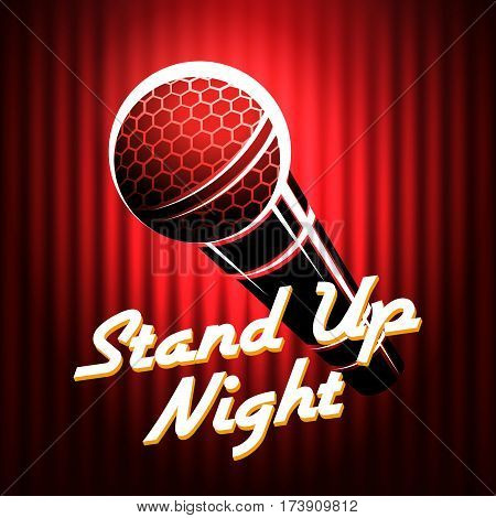 Microphone emblem against red curtain background with wording Stand Up Night. Comedian night show or battle party design. Vector illustration.