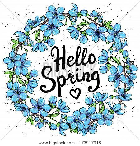 Hello Spring greeting card. Hand drawn illustration with floral wreath