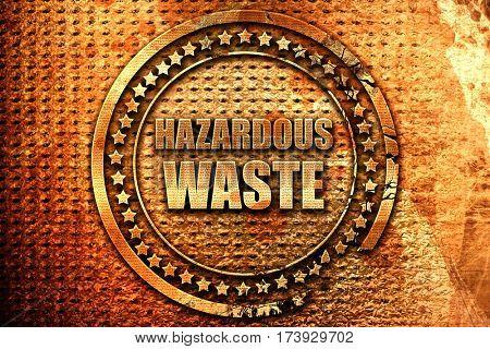 hazardous waste, 3D rendering, metal text