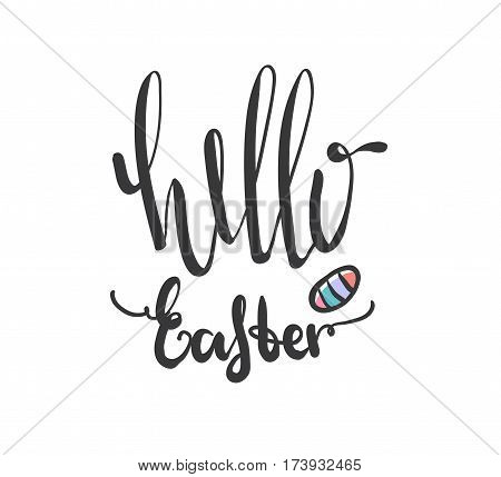 Hello easter lettering modern calligraphy style. Hand written Easter phrases .Greeting card text templates with Easter eggs. Happy easter lettering modern calligraphy style. Vector illustration