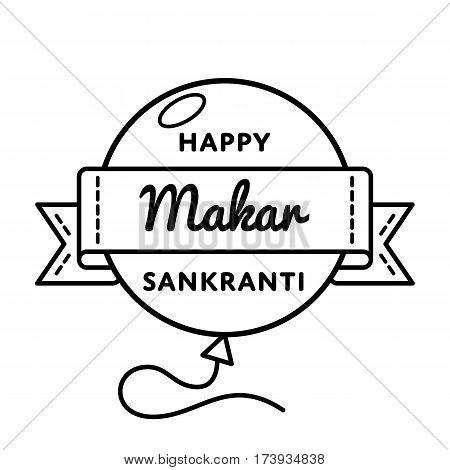 Happy Makar Sankranti day emblem isolated vector illustration on white background. 14 january indian religious holiday event label, greeting card decoration graphic element