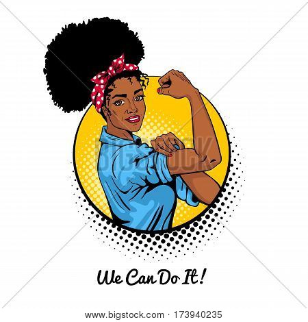 We Can Do It. Pop Art Sexy Strong African Girl In A Circle On White Background. Classical American S