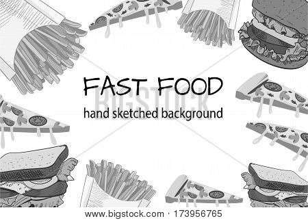 Fast food black and white handdrawn VECTOR background, hand drawn fastfood