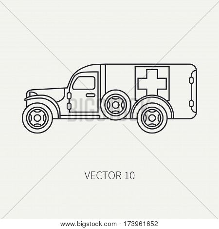 Line flat plain vector icon ambulance army van. Military vehicle. Cartoon vintage style. Soldiers evacuation. Field medicine. Tractor unit. Tow auto. Simple. Illustration and element for design. Road.