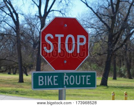 New bike route stop sign warnings. The major intersections on the trails need control because of the increased popularity of the sport.