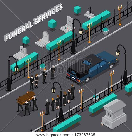 Funeral services isometric composition with workers carrying coffin and people during ceremony car on road vector illustration