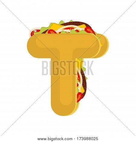 Letter T Tacos. Mexican Fast Food Font. Taco Alphabet Symbol. Mexico Meal Abc