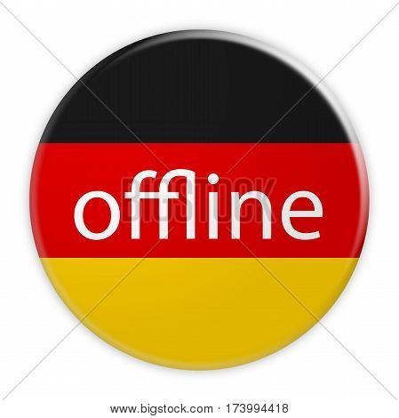 German News Concept: Offline Button With Germany Flag 3d illustration on white background