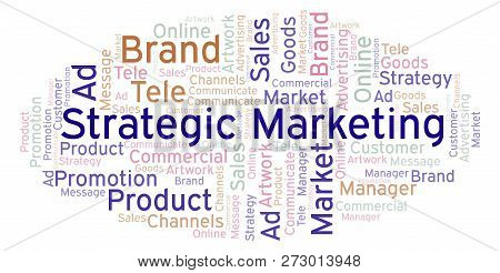 Word Cloud With Text Strategic Marketing. Wordcloud Made With Text Only.
