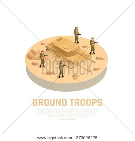 Military Personnel Machinery Round Isometric Composition With Armed Ground Troops Servicemen And Tan
