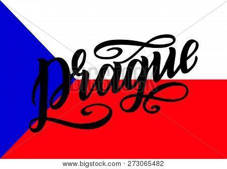 Prague Lettering Poster For Your Design. Creative Typography. Hand Drawn Greeting Card With Text Pra