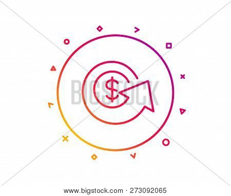 Dollar Exchange Line Icon. Money Refund Sign. Cashback Symbol. Gradient Pattern Line Button. Dollar