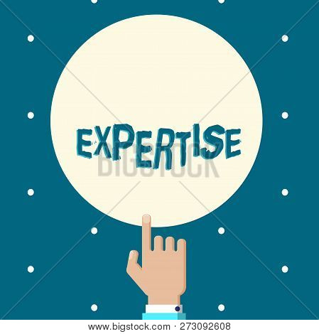 Word Writing Text Expertise. Business Concept For Expert Skill Or Knowledge In Particular Field Over
