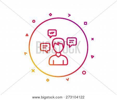 Chat Messages Line Icon. Conversation Sign. Communication Speech Bubbles Symbol. Gradient Pattern Li