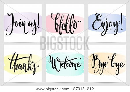 Vector Calligraphic Set Of Commonly Used Greetings, Hand Written Words. Common Words Hand Lettering.