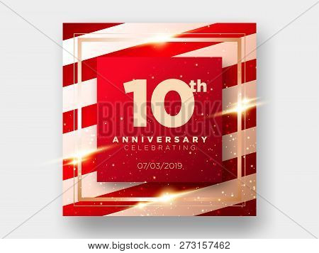 10 Years Anniversary Celebration Vector Card. 10th Anniversary Luxury Background. Elegant Layout For