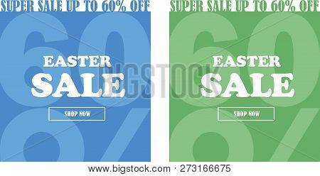 Easter Sale Banner Set. Up To 60% Off. Vector Illustration.