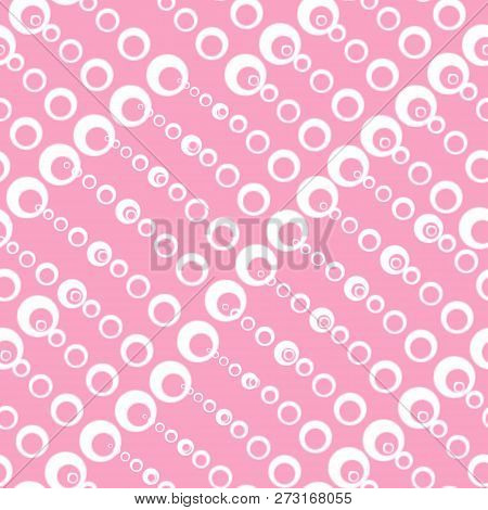 Seamless Textures With Circles Of Different Sizes. Fashionable Patterns Of Spring 2019. Bright Color