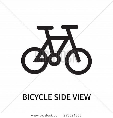 Bicycle Side View Icon Isolated On White Background. Bicycle Side View Icon Simple Sign. Bicycle Sid