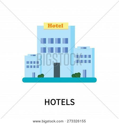 Hotels Icon Isolated On White Background. Hotels Icon Simple Sign. Hotels Icon Trendy And Modern Sym