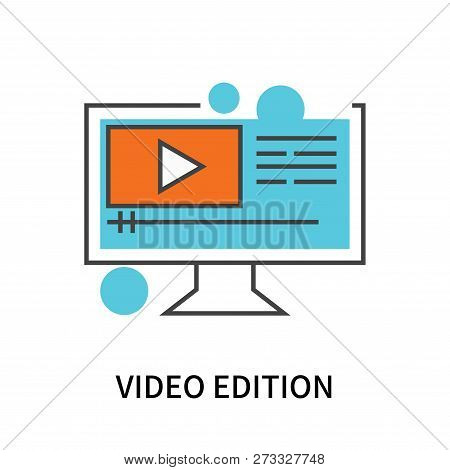 Video Edition Icon Isolated On White Background. Video Edition Icon Simple Sign. Video Edition Icon