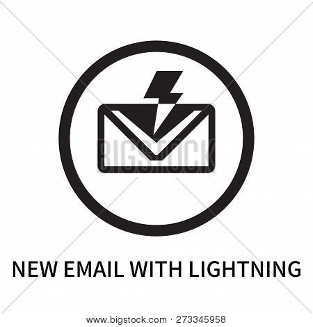 New Email With Lightning Icon Isolated On White Background. New Email With Lightning Icon Simple Sig