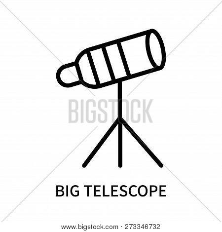 Big Telescope Icon Isolated On White Background. Big Telescope Icon Simple Sign. Big Telescope Icon