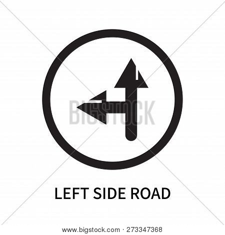 Left Side Road Icon Isolated On White Background. Left Side Road Icon Simple Sign. Left Side Road Ic