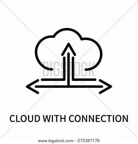 Cloud With Connection Icon Isolated On White Background. Cloud With Connection Icon Simple Sign. Clo
