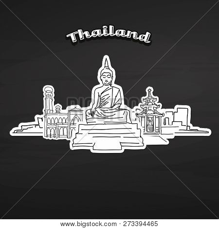 Thailand Landmarks On Blackboard. Hand-drawn Vector Illustration. Famous Travel Destinations Series.