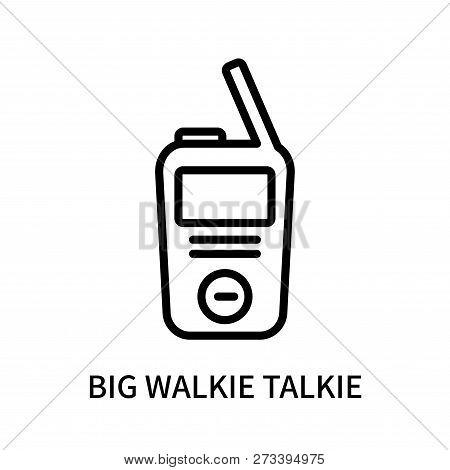 Big Walkie Talkie Icon Isolated On White Background. Big Walkie Talkie Icon Simple Sign. Big Walkie