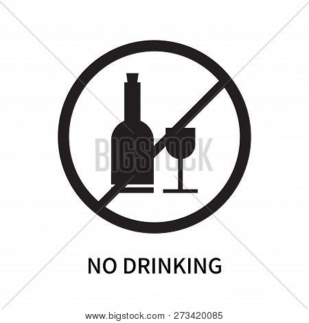 No Drinking Icon Isolated On White Background. No Drinking Icon Simple Sign. No Drinking Icon Trendy