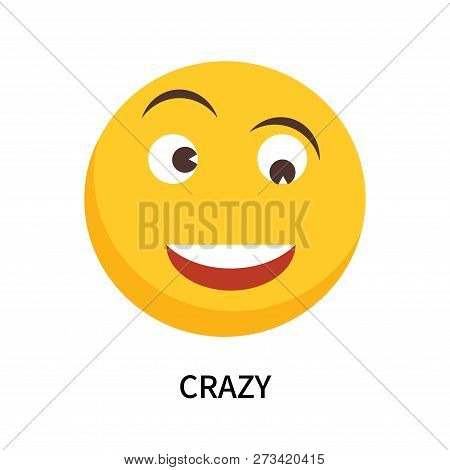 Crazy Icon Isolated On White Background. Crazy Icon Simple Sign. Crazy Icon Trendy And Modern Symbol