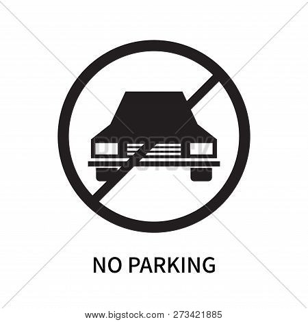 No Parking Icon Isolated On White Background. No Parking Icon Simple Sign. No Parking Icon Trendy An