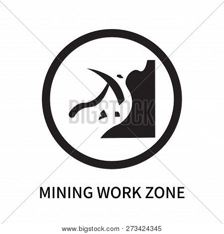 Mining Work Zone Icon Isolated On White Background. Mining Work Zone Icon Simple Sign. Mining Work Z