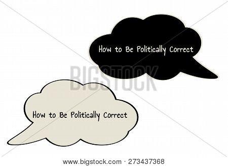 Politically Correct Speak Bubble